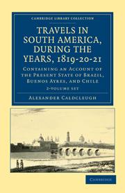 Alexander Caldcleugh Trip to South America book
